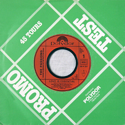 "Passions 'Love Is Essential' 7"" promo-only 7"" single, 1982 - A side"