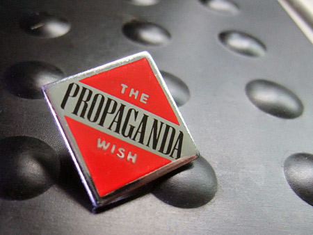 'The Propaganda Wish' -metal/enamel badge sold on the Propaganda 1985 'Outside World' tour