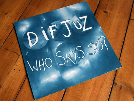 Dif Juz - 'Who Says So?' mini-album front cover design