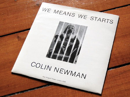 Colin Newman 'We Means We Starts' UK 7 inch single front cover