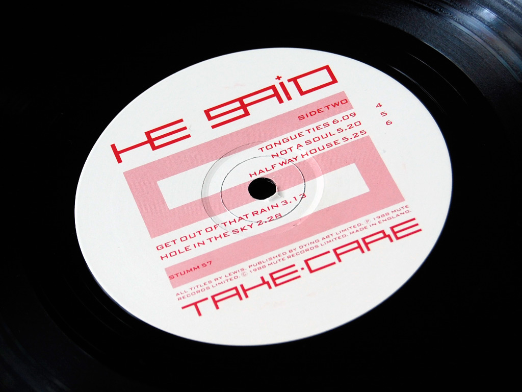 He Said 'Take Care' LP label design side B