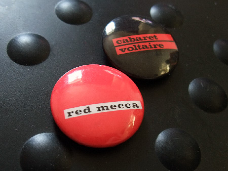 Cabaret Voltaire badge, 'Red Mecca'
