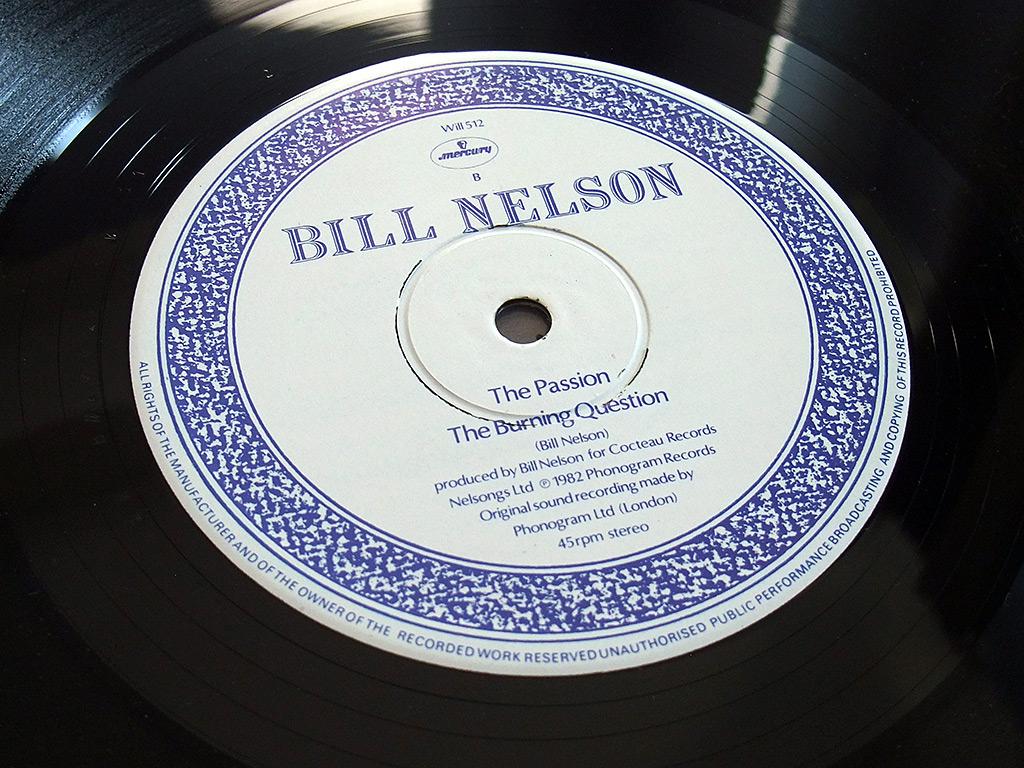 "Bill Nelson - Flaming Desire 12"" Side B label design"