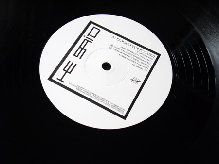 He Said - Could You? - UK 12 inch single A side label design.