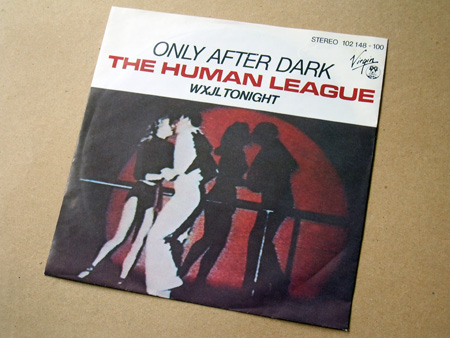 "Human League - 'Only After Dark' West German 7"" front cover design"