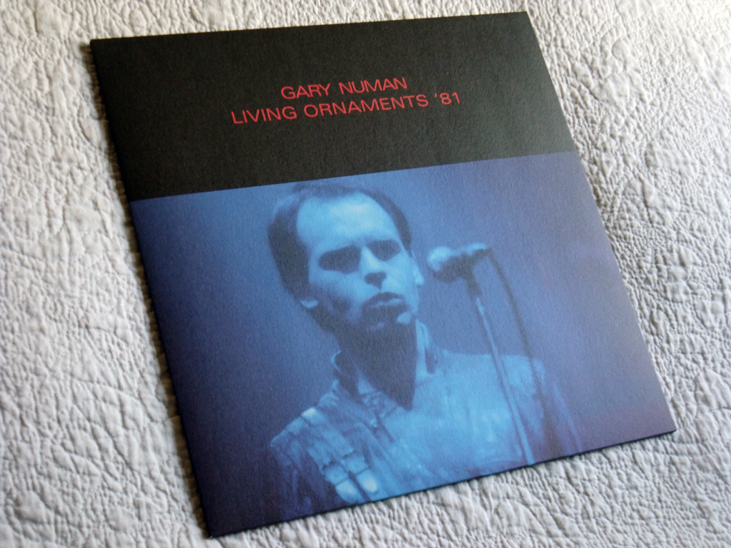 Gary Numan '80/81' Box Set - Disc 5 - 'Living Ornaments 81' sleeve front cover