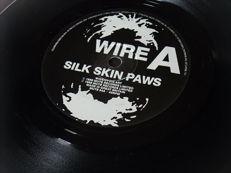 "Wire - Silk Skin Paws UK 7"" single label side A"