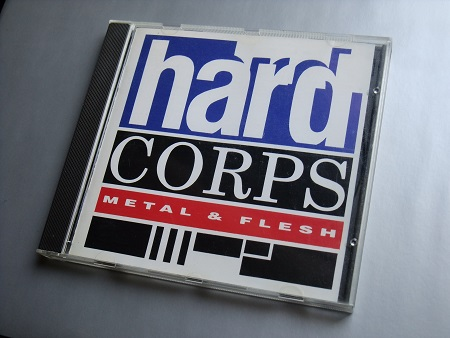 Hard Corps 'Metal and Flesh' 1990 CD - front cover design