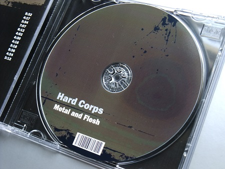 Hard Corps 'Metal and Flesh' 2009 Print on demand CD - disc label