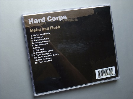 Hard Corps 'Metal and Flesh' 2009 Print on demand CD - rear case design
