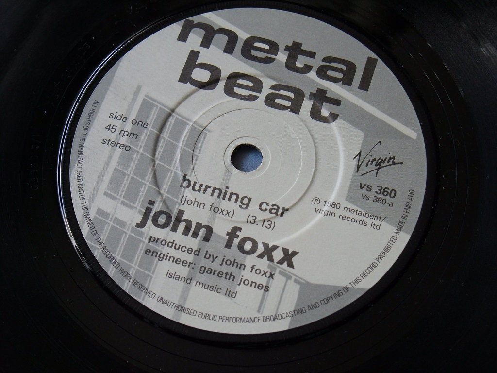 "John Foxx - 'Burning Car' UK 7"" single label side A"