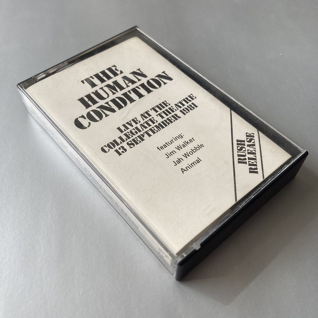 The Human Condition - Live At The Collegiate Theatre 13 September 1981 UK cassette front cover