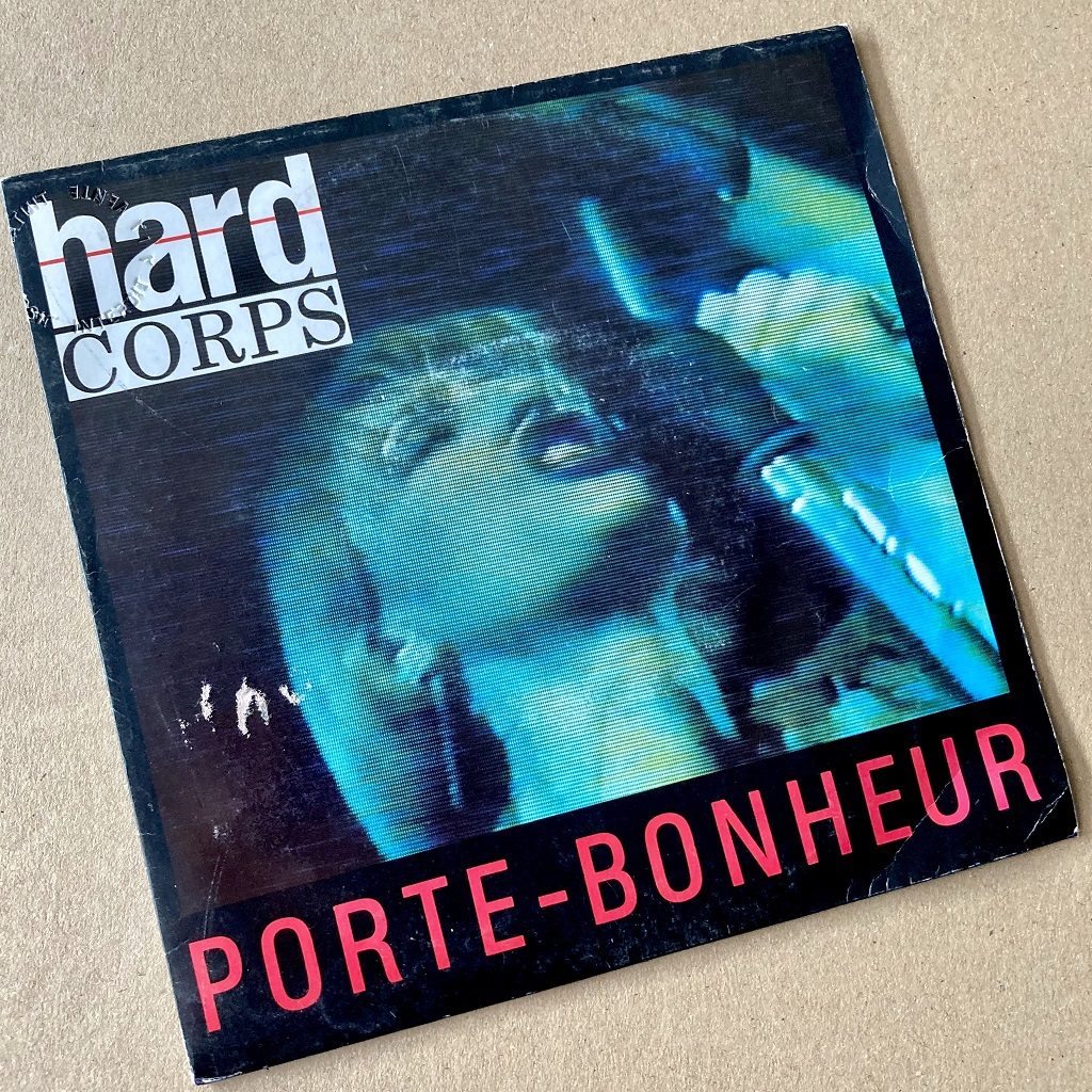 Hard Corps - Porte-Bonheur French 7 inch front cover