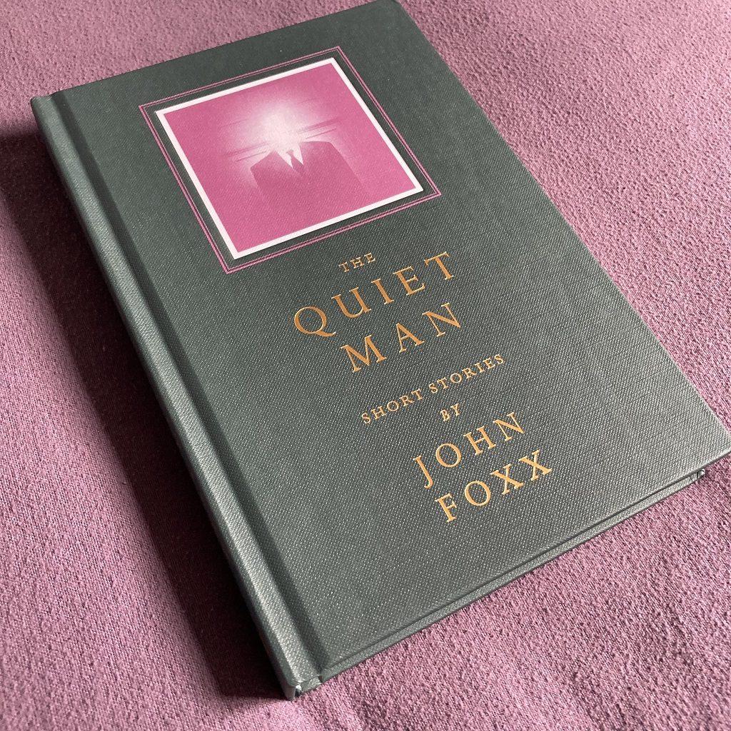 John Foxx 'The Quiet Man' book cover