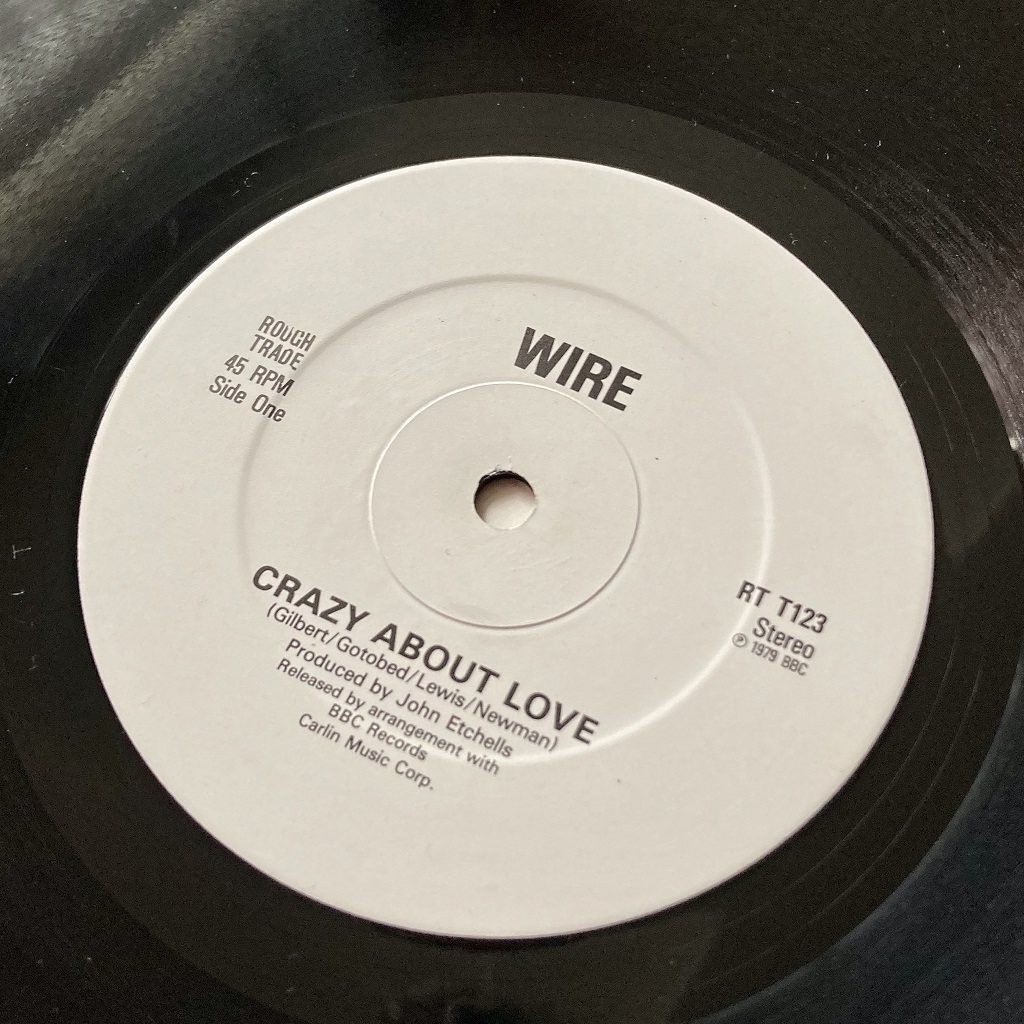 """Wire - 'Crazy About Love' 1983 UK 12"""" label side A"""